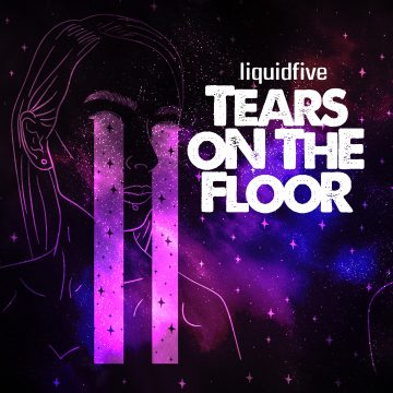 liquidfive - Tears on the floor_Cover